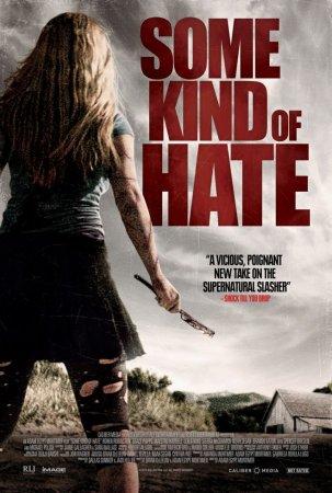 Дата выхода фильма Некоторая ненависть / Some Kind of Hate?